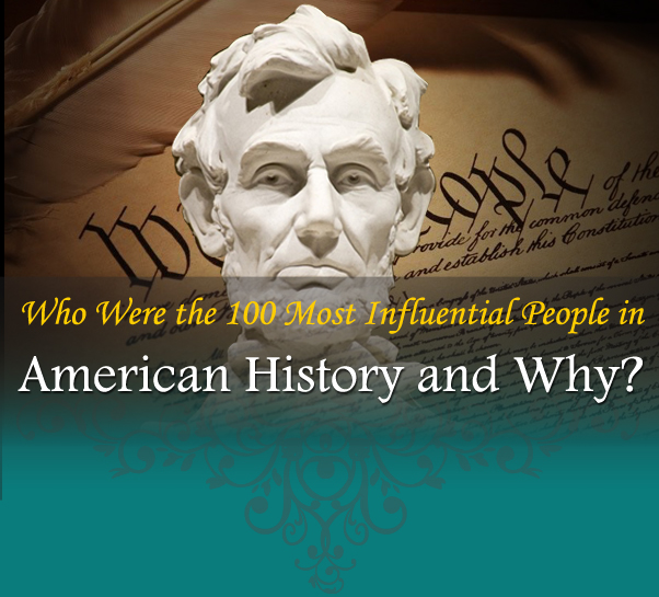 Who is the most interesting person in US History?