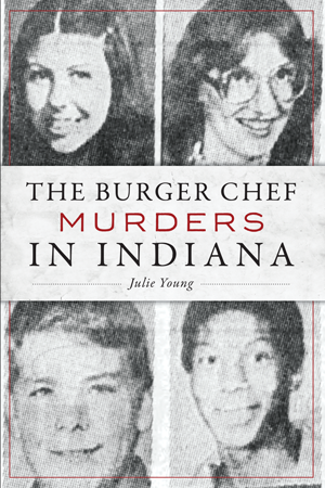 The Burger Chef Murders in Indiana book cover.
