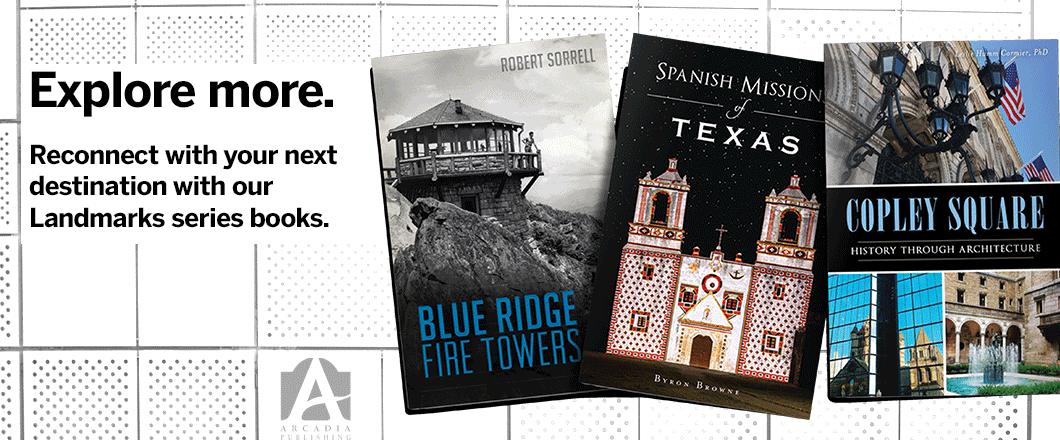 Arcadia Publishing - The History Press: Landmark Series