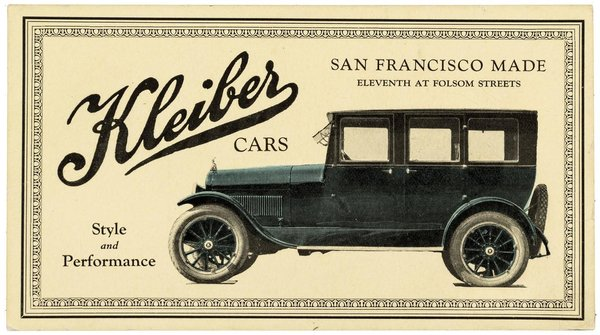 Advertisement for Kleiber Cars from San Francisco. The company continued in trucks after they discontinued automobiles.