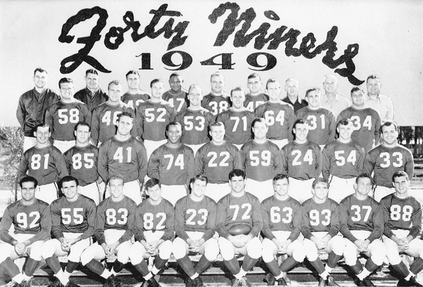 The 1949 San Francisco 49'ers.