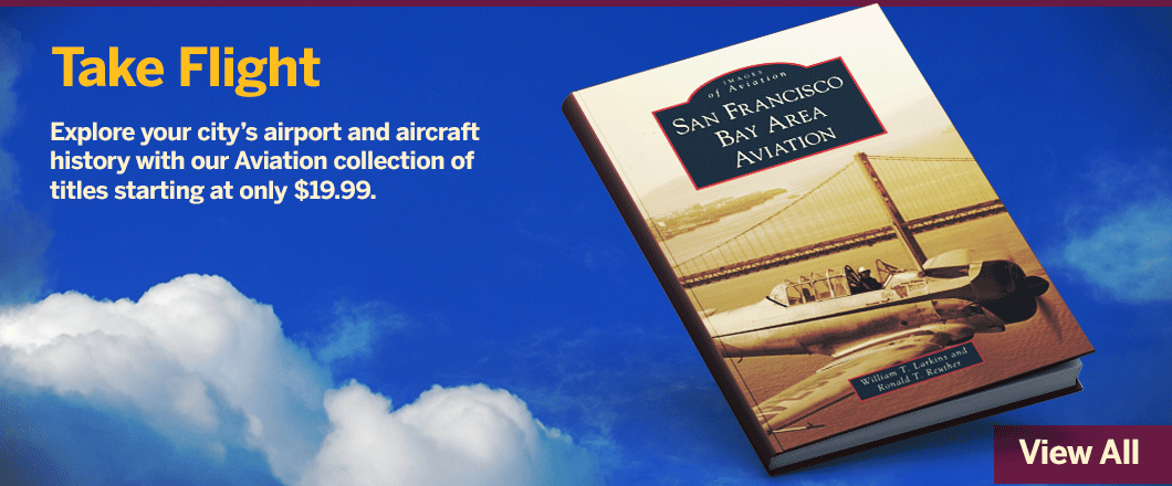 Arcadia Publishing - Aviation Collection