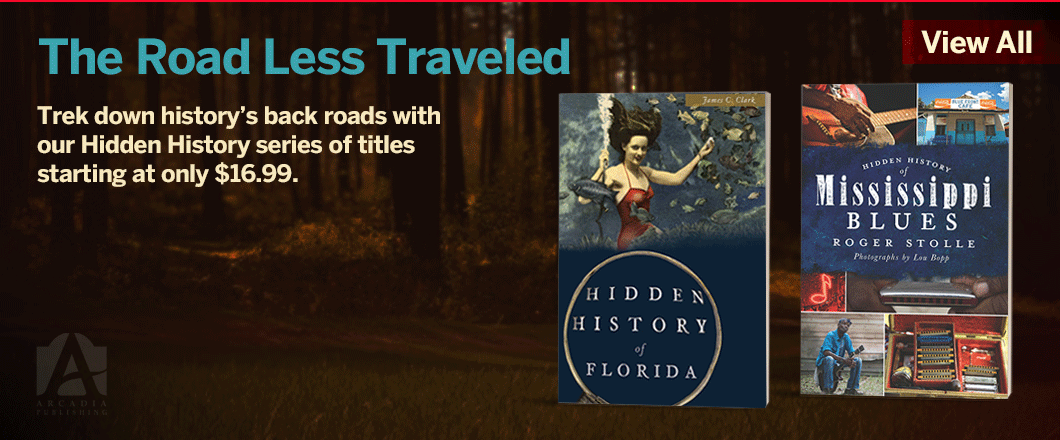 Arcadia Publishing - Hidden History