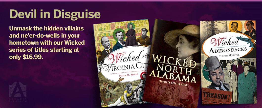 Arcadia Publishing - Wicked
