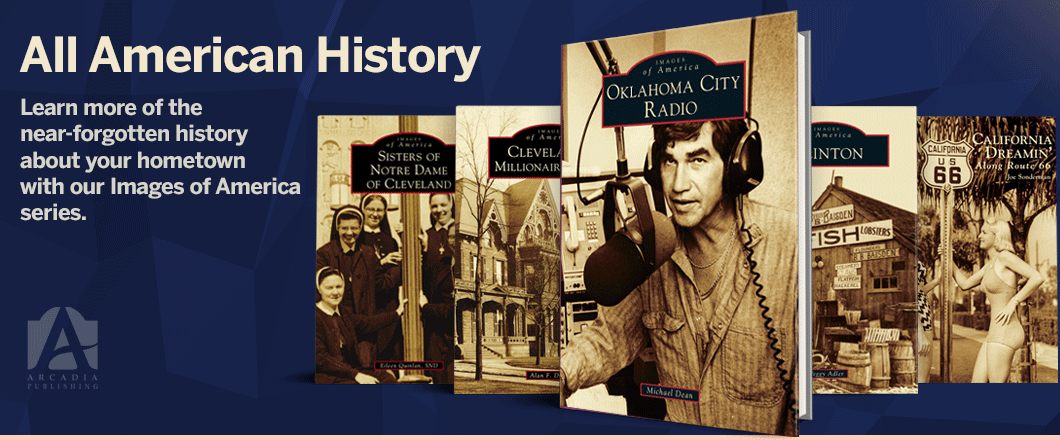Arcadia Publishing - Images of America