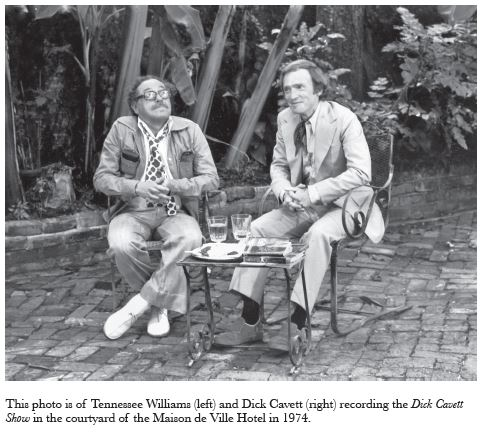 Tennessee Williams & Dick Cavett at Maison de Ville Hotel in 1974