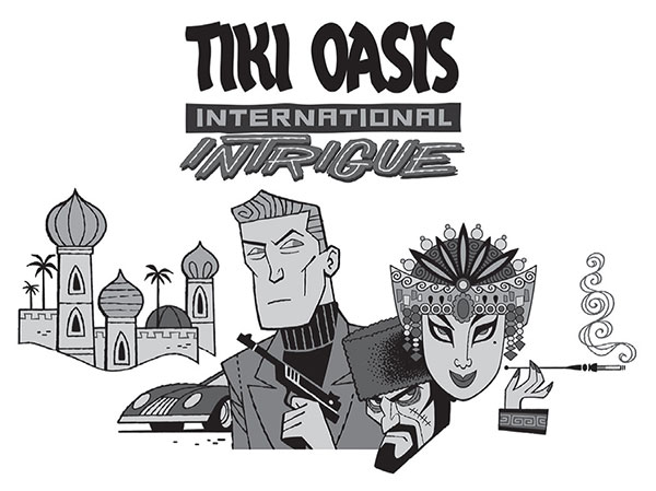 Tiki Oasis features themes – 2017 was all about international intrigue. Reprinted from California Tiki: A History of Polynesian Idols, Pineapple Cocktails and Coconut Palm Trees by Jason Henderson & Adam Foshko, courtesy of Tiki Oasis (pg. 95, The History Press, 2018).