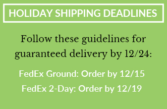 Holiday Shipping Deadlines - Fedex Ground Order by 12/15 & FedEx 2-Day Order by 12/19