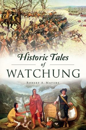 Historic Tales of Watchung