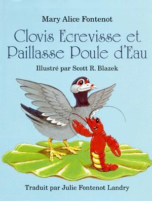 Clovis Ecrevisse et Paillasse Poule D'Eau