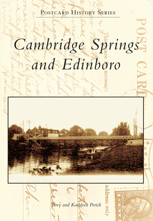 Cambridge Springs and Edinboro