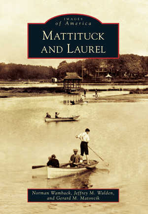 Mattituck and Laurel