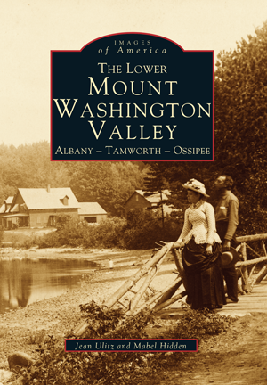 The Lower Mount Washington Valley: Albany - Tamworth - Ossipee
