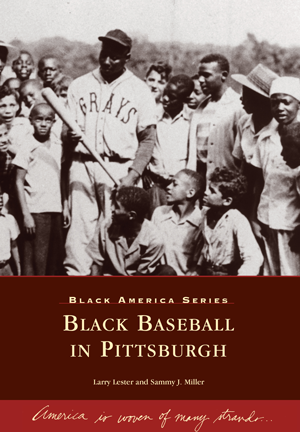 Black Baseball In Pittsburgh