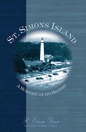 St. Simons Island: A Summary of Its History