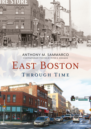 East Boston Through Time