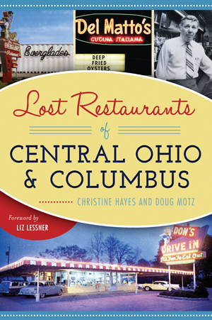 Lost Restaurants of Central Ohio & Columbus