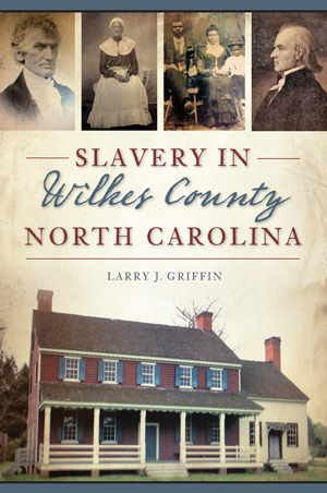 Slavery in Wilkes County, North Carolina
