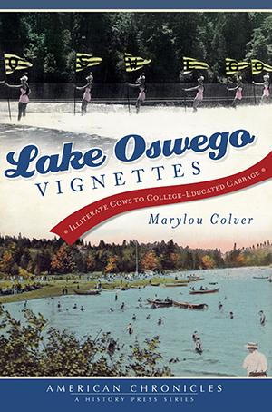 Lake Oswego Vignettes