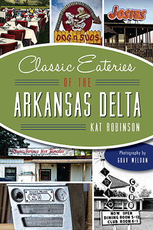 Classic Eateries of the Arkansas Delta
