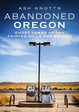 Abandoned Oregon