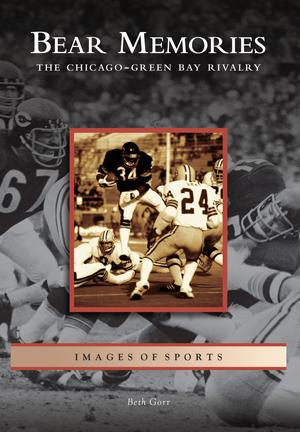 Bear Memories: The Chicago-Green Bay Rivalry