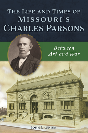 The Life and Times of Missouri's Charles Parsons