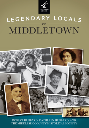 Legendary Locals of Middletown
