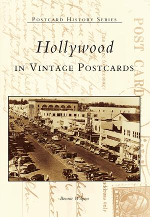 Hollywood in Vintage Postcards