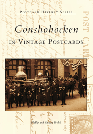 Conshohocken in Vintage Postcards