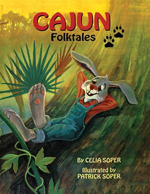 Cajun Folktales/Contes Populaires Cadiens