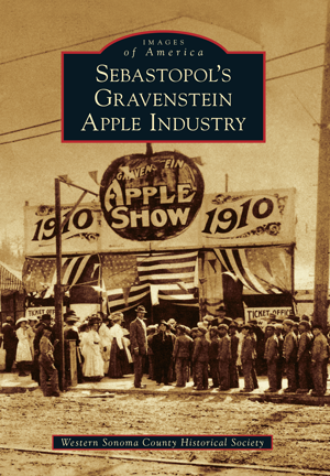 Sebastopol's Gravenstein Apple Industry