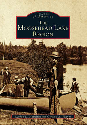 The Moosehead Lake Region