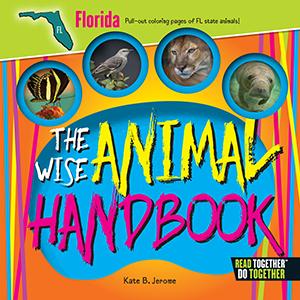The Wise Animal Handbook Florida