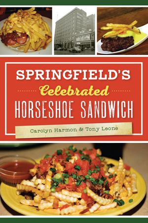 Springfield's Celebrated Horseshoe Sandwich