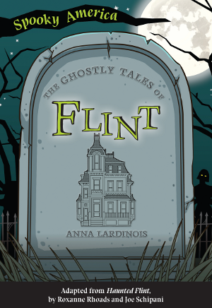 The Ghostly Tales of Flint