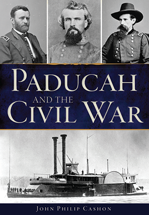 Paducah and the Civil War