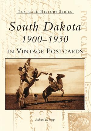 South Dakota 1900-1930 in Vintage Postcards