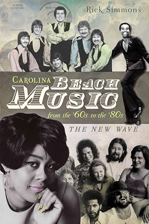 Carolina Beach Music from the '60s to the '80s