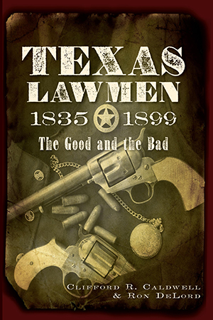 Texas Lawmen, 1835-1899