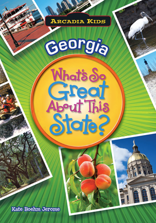 Georgia: What's So Great About This State?