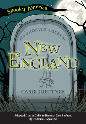 The Ghostly Tales of New England