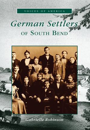 German Settlers of South Bend