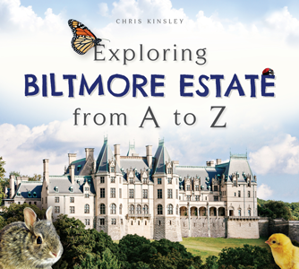 Exploring Biltmore Estate from A to Z