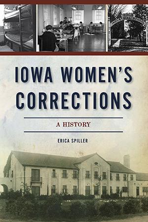 Iowa Women's Corrections: A History
