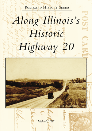 Along Illinois's Historic Highway 20