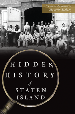 Hidden History of Staten Island