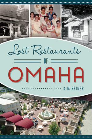 Lost Restaurants of Omaha
