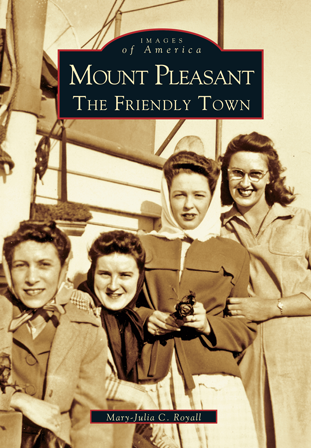 Mount Pleasant: The Friendly Town