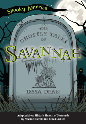 The Ghostly Tales of Savannah
